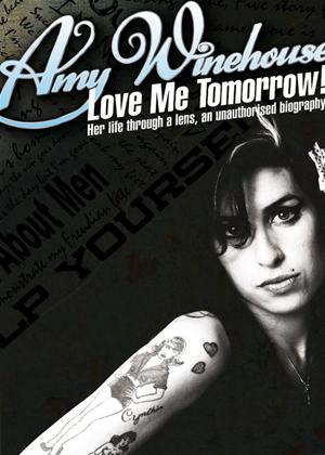 Rent Amy Winehouse: Love Me Tomorrow: An Unauthorised Biography Online DVD Rental