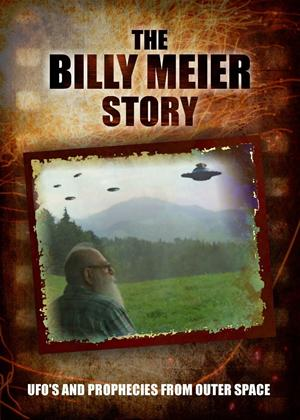Rent The Billy Meier Story: UFOs and the Prophecies from Outer Space Online DVD Rental