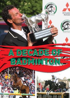 Rent Badminton Horse Trials: A Decade of Badminton Online DVD Rental