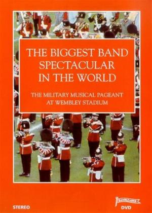 Rent Biggest Band Spectacular in The World: The Military Musical Pageant at Wembley Stadium Online DVD Rental