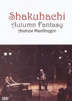 Rent Andrew MacGregor: Shakuhachi: Autumn Flutes Online DVD Rental