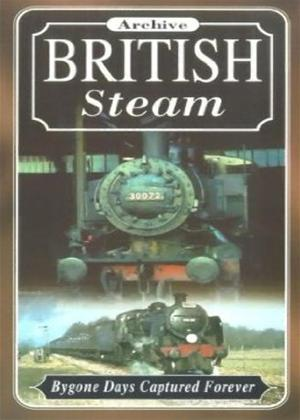 Rent Archive British Steam: Bygone Days Captured Forever Online DVD Rental
