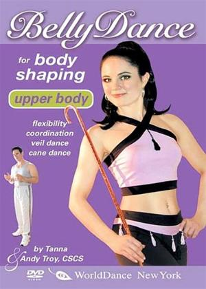 Rent Belly Dance for Body Sculpting: Upper Body Online DVD Rental