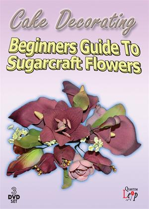 Cake Decorating: Beginners Guide to Sugarcraft Flowers Online DVD Rental