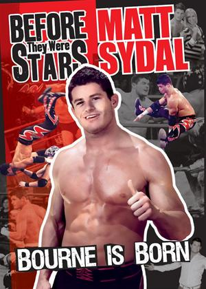 Bourne Is Born Before They Were Stars: Matt Sydal Online DVD Rental