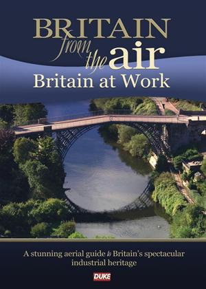 Rent Britain from the Air: Britain at Work Online DVD Rental