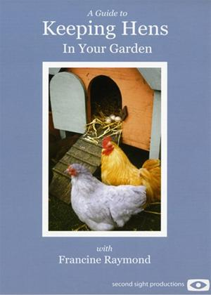 A Guide to Keeping Hens in Your Garden Online DVD Rental