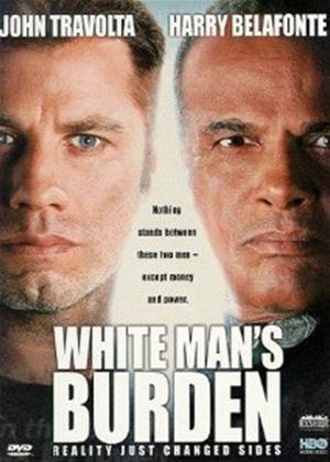 White Man's Burden Online DVD Rental