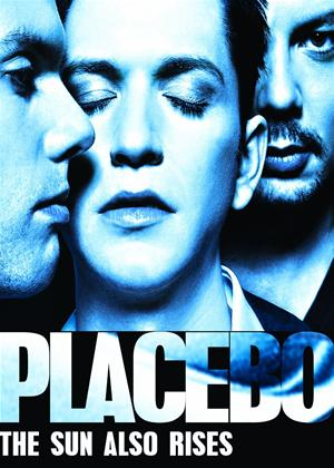 Placebo: The Sun Also Rises Online DVD Rental