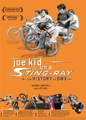 Rent Joe Kid on a Stingray: The History of BMX Online DVD Rental