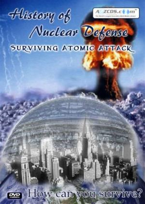 History of Nuclear Defence: Surviving Atomic Attack Online DVD Rental