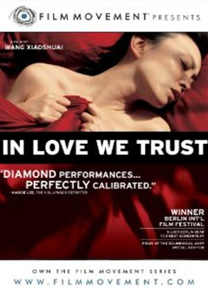 In Love We Trust Online DVD Rental