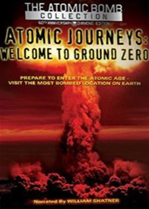 Rent Atomic Journeys: Welcome to Ground Zero Online DVD Rental