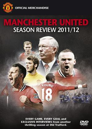 Manchester United: End of Season Review 2011/2012 Online DVD Rental