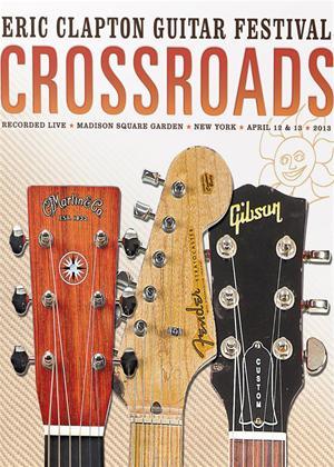 Crossroads: Eric Clapton Guitar Festival 2013 Online DVD Rental