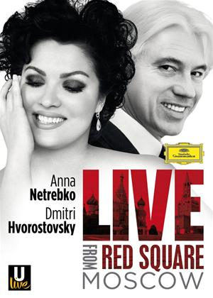 Netrebko and Hvorostovsky: Live from Red Square, Moscow Online DVD Rental
