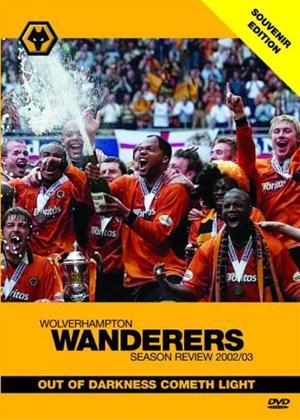 Wolverhampton Wanderers FC: End of Series 2002/03 Online DVD Rental