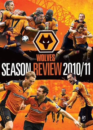 Wolverhampton Wanderers: End of Season Review 2010/2011 Online DVD Rental