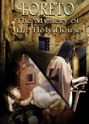 Rent Loreto: The Mystery of The Holy House Online DVD Rental