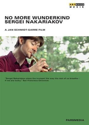 No More Wunderkind: Sergei Nakariakov Online DVD Rental
