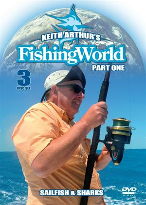 Rent Keith Arthur's Fishing World: Sailfish and Sharks: Part 1 Online DVD Rental