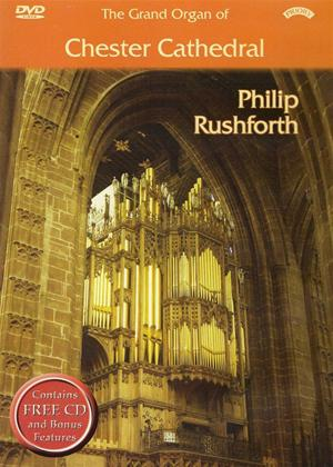 Rent The Grand Organ of Chester Cathedral: Philip Rushforth Online DVD Rental