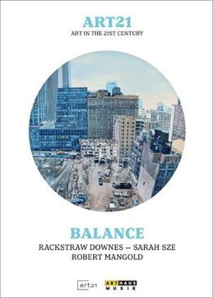 Rent Art 21: Art in the 21st Century: Balance Online DVD Rental