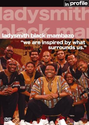 Ladysmith Black Mambazo: In Profile: Journey of Dreams Online DVD Rental