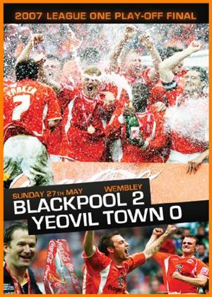 Rent 2007 League 1 Playoff Final: Blackpool 2 Yeovil Town 0 Online DVD Rental