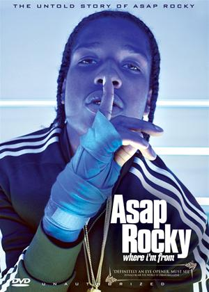 Rent ASAP Rocky: Where I'm From Online DVD Rental