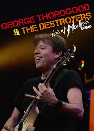 Rent George Thorogood and the Destroyers: Live at Montreux 2013 Online DVD Rental