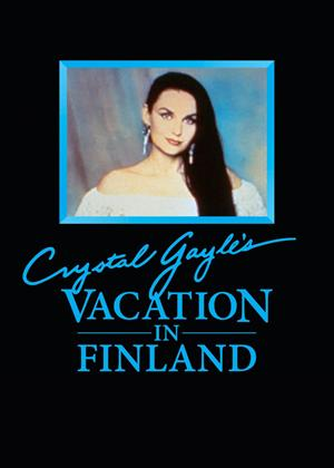 Rent Crystal Gayle's Vacation in Finland Online DVD Rental