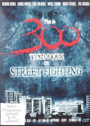 Rent 300 Street Fighting Techniques Online DVD Rental