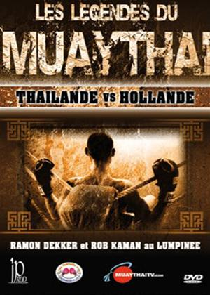 Rent Muay Thai Legends: Thailand vs Netherlands Online DVD Rental