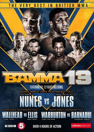 The Very Best in British MMA: BAMMA 13 Online DVD Rental