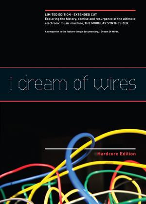 I Dream of Wires: Extended Edition Online DVD Rental