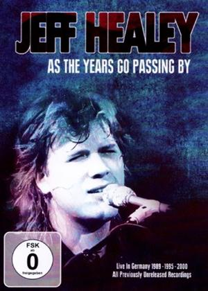 Jeff Healey: As the Years Go Passing By Online DVD Rental