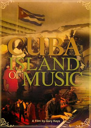 Cuba: Island of Music Online DVD Rental