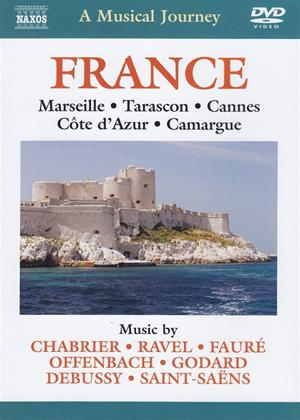 Rent A Musical Journey: France: Marseille, Tarascon, Cannes, Côte D'Azur, Camargue Online DVD Rental