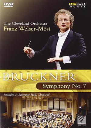 Rent Bruckner: Symphony No.7: Cleveland Orchestra (Welser-Most) Online DVD Rental