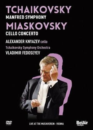 Rent Tchaikovsky/Miaskovsky: Manfred Symphony/Cello Concerto (Fedoseyev) Online DVD Rental