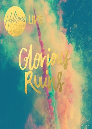 Rent Hillsong Live: Glorious Ruins Online DVD Rental