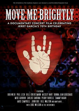 Move Me Brightly: Celebrating Jerry Garcia's 70th Birthday Online DVD Rental