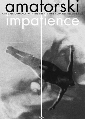 Amatorski: Impatience Online DVD Rental