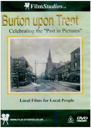 Rent Burton Upon Trent  Past in Pictures Online DVD Rental