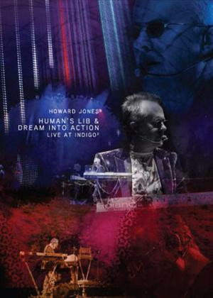 Howard Jones: Human's Lib/Dream Into Action: Live at IndigO2 Online DVD Rental
