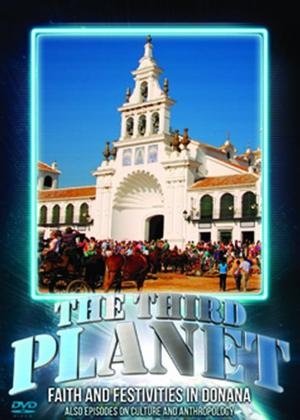 The Third Planet: Faith and Festivities in Donana Online DVD Rental