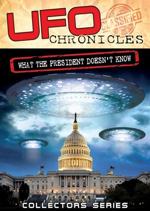Rent UFO Chronicles: What the President Doesn't Know Online DVD Rental