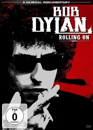 Rent Bob Dylan: Rolling On Online DVD Rental