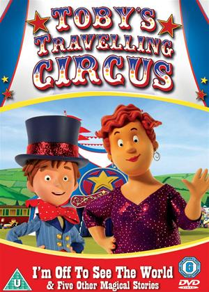 Toby's Travelling Circus: I'm Off to See the World and Five Other Magical Stories Online DVD Rental